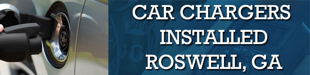 Install Home Car Charger Roswell, GA